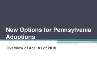 New Options for Pennsylvania Adoptions