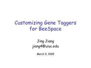 Customizing Gene Taggers for BeeSpace