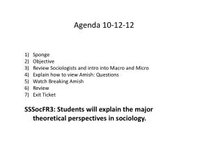 Sponge Objective Review Sociologists and intro into Macro and Micro