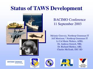 Status of TAWS Development