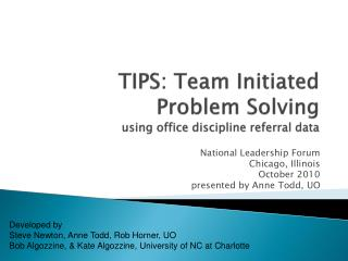TIPS: Team Initiated Problem Solving using office discipline referral data