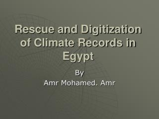 Rescue and Digitization of Climate Records in Egypt