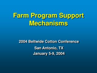 Farm Program Support Mechanisms