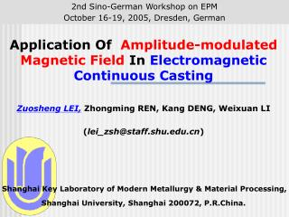 Application Of   Amplitude-modulated Magnetic Field  In  Electromagnetic Continuous Casting