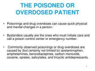 THE POISONED OR OVERDOSED PATIENT
