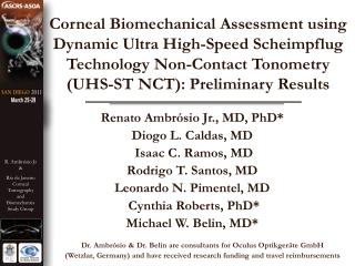 Corneal Biomechanical Assessment using Dynamic Ultra High-Speed Scheimpflug Technology Non-Contact Tonometry       UHS-S