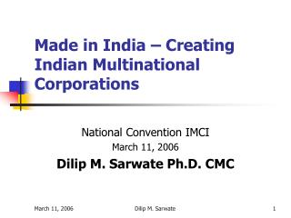 Made in India – Creating Indian Multinational Corporations