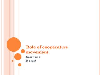 Role of cooperative movement