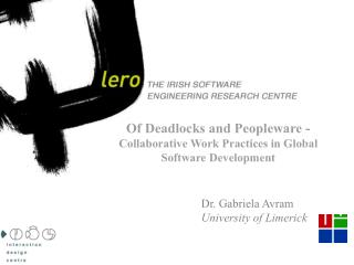 Of Deadlocks and Peopleware -  Collaborative Work Practices in Global Software Development