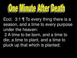 One Minute After Death