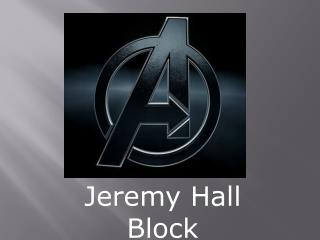 Jeremy Hall Block