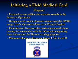 Initiating a Field Medical Card