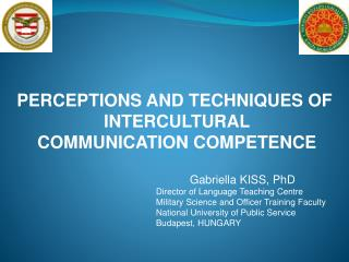 PERCEPTIONS AND TECHNIQUES OF  INTERCULTURAL  COMMUNICATION COMPETENCE