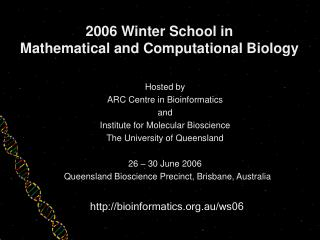 2006 Winter School in  Mathematical and Computational Biology