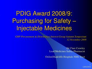 PDIG Award 2008/9: Purchasing for Safety – Injectable Medicines