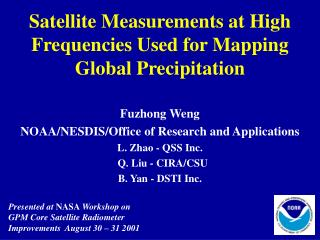 Satellite Measurements at High Frequencies Used for Mapping Global Precipitation
