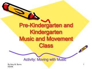 Pre-Kindergarten and Kindergarten  Music and Movement Class