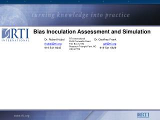Bias Inoculation Assessment and Simulation