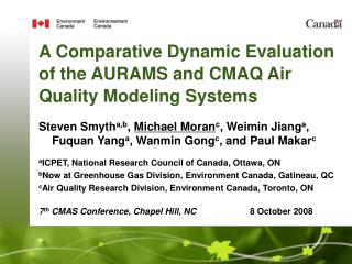A Comparative Dynamic Evaluation of the AURAMS and CMAQ Air Quality Modeling Systems