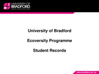 University of Bradford Ecoversity Programme Student Records