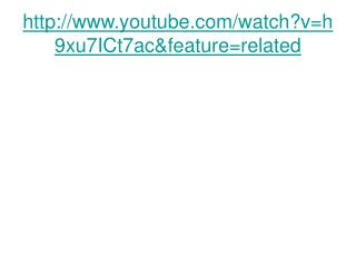 youtube/watch?v=h9xu7ICt7ac&feature=related