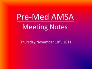 Pre-Med AMSA  Meeting Notes
