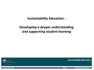 Sustainability Education What is sustainability?  Sustainability and student learning