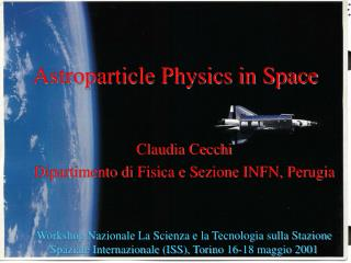 Astroparticle Physics in Space