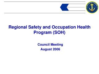 Regional Safety and Occupation Health Program (SOH)