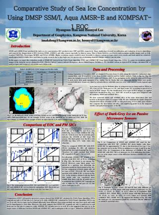 Comparative Study of Sea Ice Concentration by Using DMSP SSM/I, Aqua AMSR-E and KOMPSAT-1 EOC