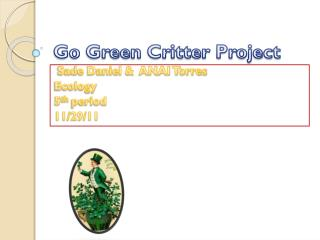 Go Green Critter Project