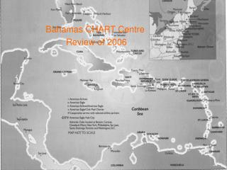 Bahamas CHART Centre Review of 2006