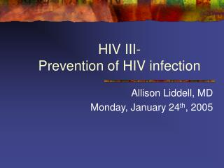 HIV III- Prevention of HIV infection