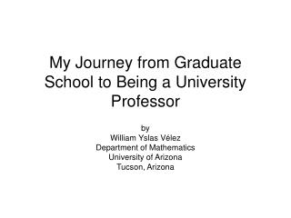 My Journey from Graduate School to Being a University Professor