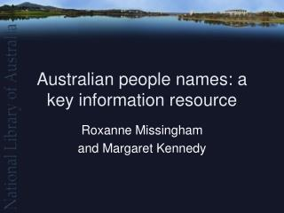 Australian people names: a key information resource