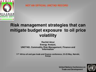 Risk management strategies that can mitigate budget exposure  to oil price volatility