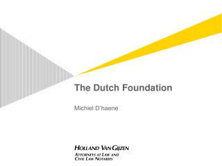 The Dutch Foundation