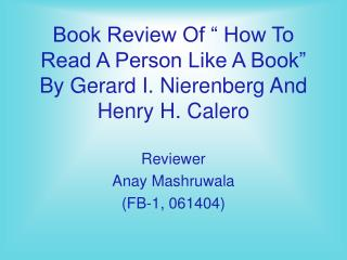 "Book Review Of "" How To Read A Person Like A Book"" By Gerard I. Nierenberg And Henry H. Calero"