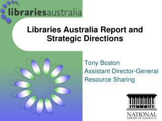 Libraries Australia Report and Strategic Directions