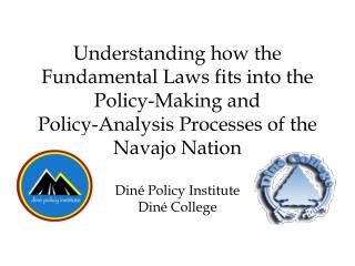 Diné Policy Institute Diné College