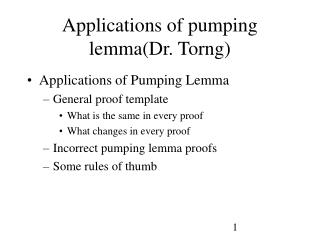 Applications of pumping lemma(Dr. Torng)