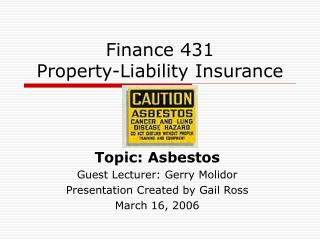 Finance 431 Property-Liability Insurance