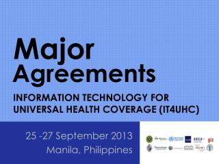 INFORMATION TECHNOLOGY FOR UNIVERSAL  HEALTH COVERAGE (IT4UHC)