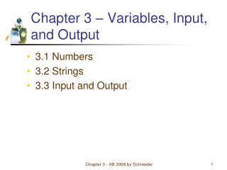 Chapter 3 – Variables, Input, and Output
