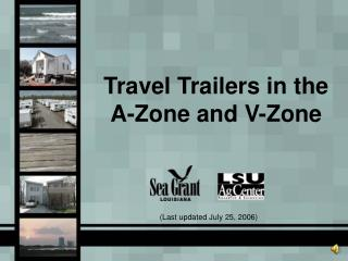 Travel Trailers in the A-Zone and V-Zone