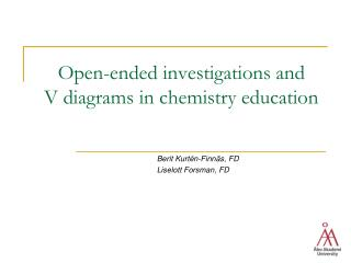 Open-ended investigations and  V diagrams in chemistry education
