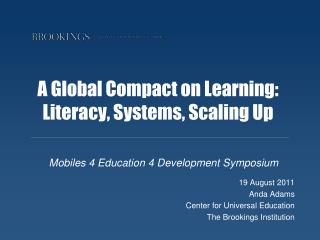 A Global Compact on Learning: Literacy, Systems, Scaling Up