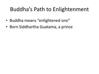 Buddha's Path to Enlightenment