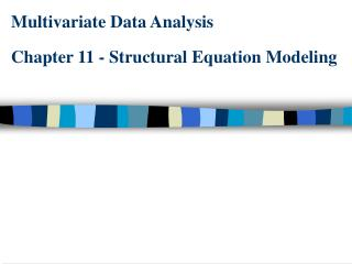 Multivariate Data Analysis Chapter 11 - Structural Equation Modeling