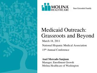 Medicaid Outreach:  Grassroots and Beyond